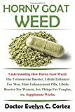 Best Naturals Dheas - Horny Goat Weed: Understanding How Horny Goat Weed Review