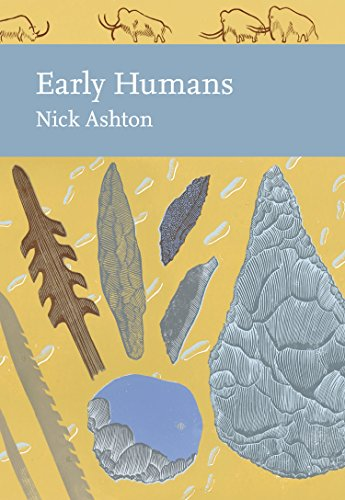 Early Humans (Collins New Naturalist Library, Book 134) (English Edition)
