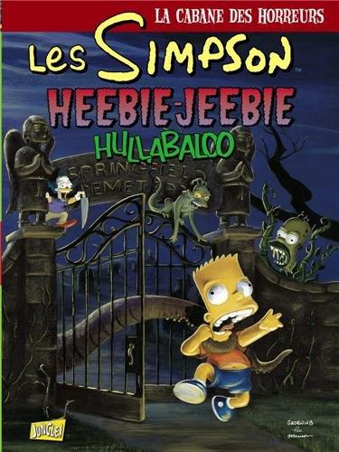 Les Simpson - La cabane des horreurs, Tome 3 : Heebie-Jeebie Hullabaloo