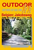 Belgien: Jakobsweg: Via Mosana: Aachen - Bruly