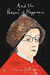 And the Pursuit of Happiness by Maira Kalman (2012-10-30)