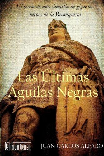 Las últimas águilas negras por Juan Carlos Alfaro