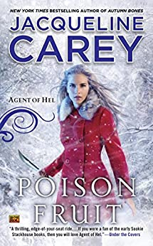 Poison Fruit: Agent of Hel par [Carey, Jacqueline]