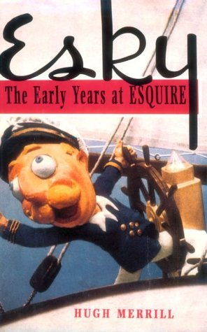 esky-the-early-years-at-esquire-by-hugh-merrill-1995-05-01