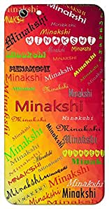 Minakshi (Fish eyed) Name & Sign Printed All over customize & Personalized!! Protective back cover for your Smart Phone : Micromax Q416