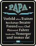 Original RAHMENLOS Blechschild Papa ist: Vorbild, Trainer, Beschützer, Platzwart, Chef, … Nr.3649