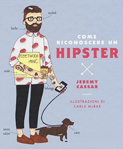 Come riconoscere un hipster