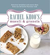 Rachel Khoo's Muesli and Granola by Khoo, Rachel (2013) Hardcover