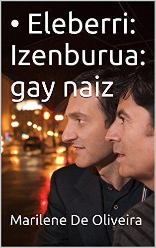• Eleberri: Izenburua: gay naiz (Basque Edition) por Marilene De Oliveira