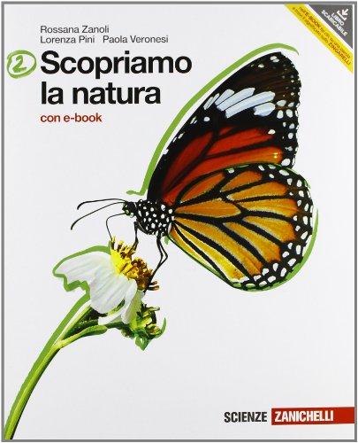 Scopriamo la natura. Con interactive e-book. Per la Scuola media. Con DVD-ROM. Con espansione online: 2