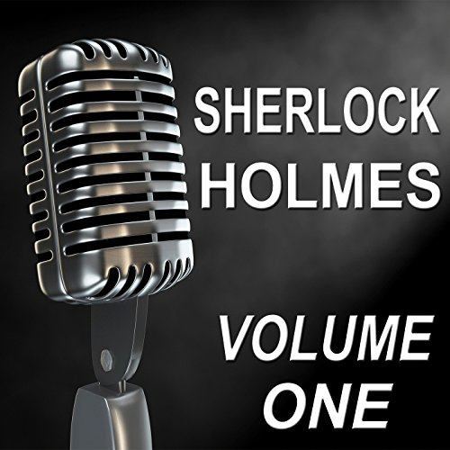 Sherlock Holmes - Old Time Radio Show, Vol. One