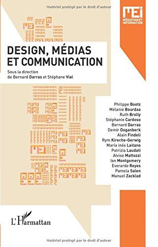 Design, médias et communication par Bernard Darras