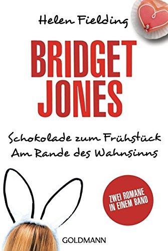 Buchcover Bridget Jones – Schokolade zum Frühstück/Am Rande des Wahnsinns: Zwei Romane in einem Band