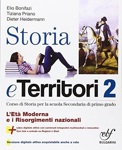 Storia e territorio. Con e-book. Con espansione online. Per la Scuola media: 2