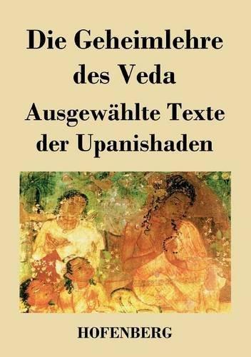 Die Geheimlehre des Veda by Anonym (2013-07-02)