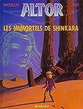Altor, tome 4 : Les Immortels de Shinkara