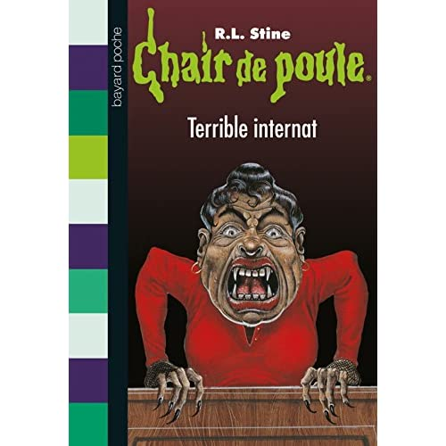 Chair de poule , Tome 49: Terrible internat