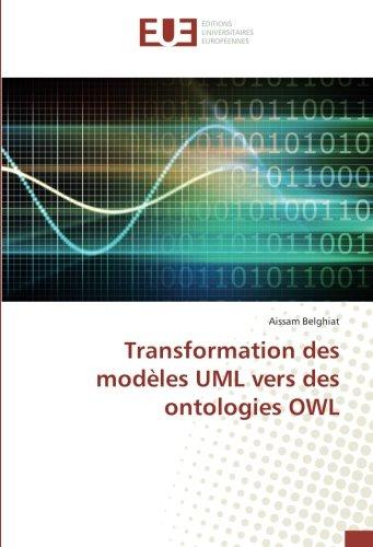 Transformation des modèles UML vers des ontologies OWL par Aissam Belghiat