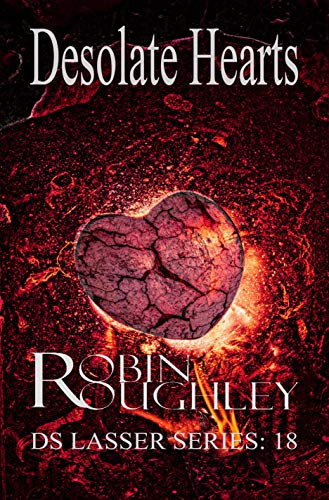 Desolate Hearts (DS Lasser Book 18) by Robin Roughley