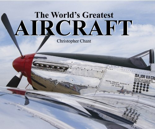 World's Greatest Aircraft by Christopher Chant (2011-05-15)