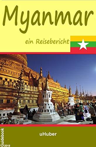 Myanmar - ein Reisebericht: Reiseführer