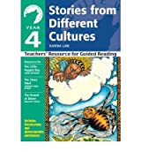 [Year 4 Stories from Different Cultures: Year 4: Teachers' Resource for Guided Reading] [by: Karina Law]