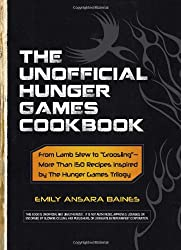 The Unofficial Hunger Games Cookbook: From Lamb Stew to