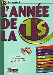 L'année de la 1ere S - Toutes Les Matieres Reunies Dans Le Meme Livre (Ancienne Edition)