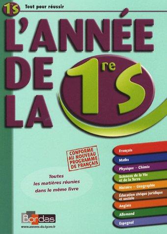 L'année de la 1ere S - Toutes Les Matieres Reunies Dans Le Meme Livre (Ancienne Edition) par Sophie Pailloux-Riggi, Jacqueline Turgis, Hubert Carnec, René Seroux, Collectif