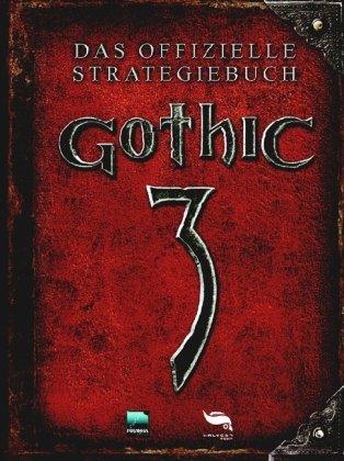 Gothic 3 (Das offizielle Strategiebuch)