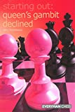 Starting Out: Queen's Gambit Declined (Starting Out - Everyman Chess)