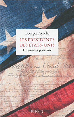 les-presidents-des-etats-unis-french-edition