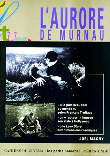 L'Aurore de Murnau : Le destin du