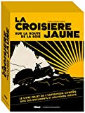 La Croisière Jaune : les documents inédits: version documentaire