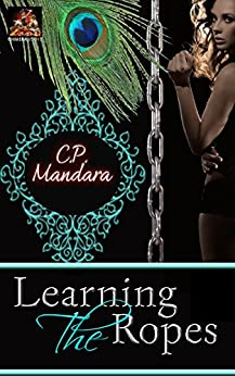 Learning the Ropes: Discovering life as a pony girl... (The Pony Tales Book 2) (English Edition) par [Mandara, C. P.]