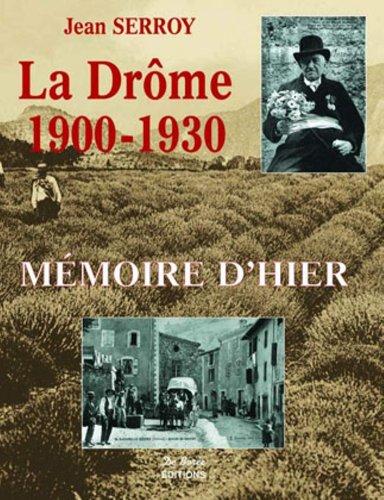 La drome 1900-1930