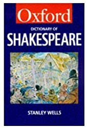 A Dictionary of Shakespeare (Oxford Paperback Reference) by Stanley W. Wells (1998-09-17)
