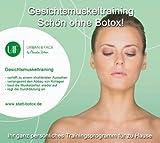 Gesichtsmuskeltraining - schön ohne Botox
