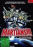Martians - Ein Außerirdischer kommt selten allein!