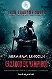 Abraham Lincoln, cazador de vampiros / Abraham Lincoln Vampire Hunter