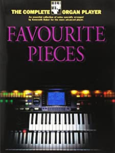 Favourite Pieces (The Complete Organ Player)