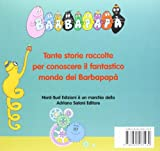 Image de Tutto Barbapapà. Ediz. illustrata