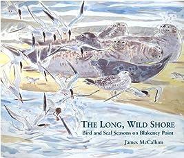 The Long, Wild Shore: Bird and Seal Seasons on Blakeney Point