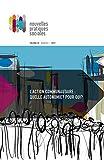 Nouvelles pratiques sociales. Vol. 29 No. 1, Printemps 2017: L'action communautaire: quelle autonomie? Pour qui? (French Edition)
