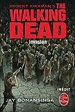 The walking dead. 6, Invasion | Bonansinga, Jay. Auteur