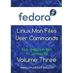 Fedora Linux Man Files: User Commands Volume Three