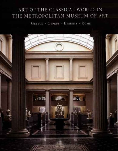 Art of the Classical World in The Metropolitan Museum of Art: Greece, Cyprus, Etruria, Rome by Carlos A. Pic??n (2007-05-07)