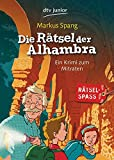 Die Rätsel der Alhambra: Ein Krimi zum Mitraten