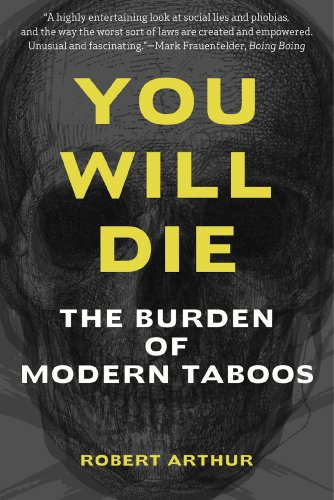 You Will Die: The Burden of Modern Taboos (English Edition)