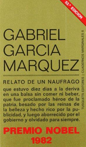 Relato de un náufrago (.) por Gabriel García Márquez